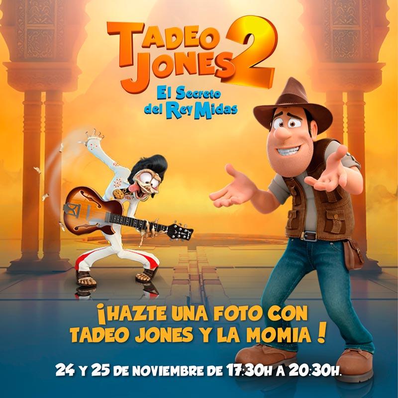 ¡Ven y hazte una foto con Tadeo Jones y la Momia!