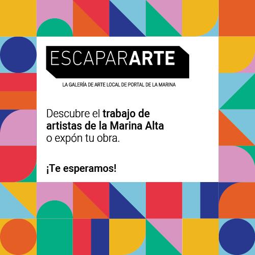 LA GALERÍA DE ARTE LOCAL DE PORTAL DE LA MARINA. DESCUBRE EL TRABAJO DE ARTISTAS DE LA MARINA ALTA O EXPÓN TU OBRA.