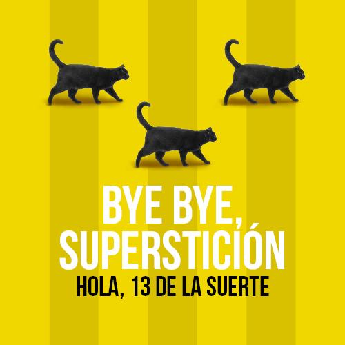 Tienes 13 razones para decirle adiós a la superstición